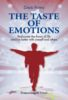 The taste of emotions. Rediscover the flavour of life and live better with oneself and others